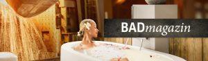 Das neue Badmagazin für Bad-Inspirationen.